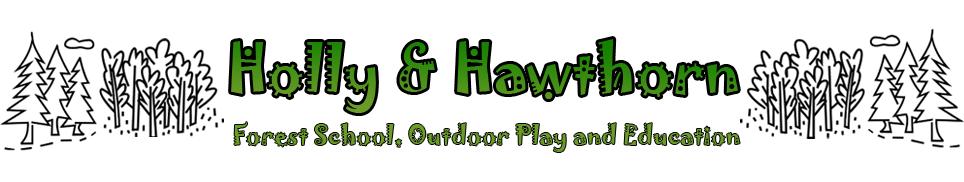 Holly Hawthorn Forest School